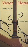 Victor Horta L'inventeur | Christian Mesnil | 2001 | Bruxelles | Art Nouveau - Kunst