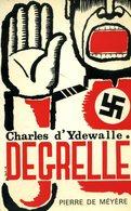 Léon Degrelle Ou La Triple Imposture | Charles D'Ydewalle | 1968 | Rexisme - Weltkrieg 1939-45