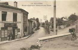 LA GILLIERE (Loire) - Route Allant Sur Izieux Et Sur Fouet - Café SABY - Sonstige Gemeinden