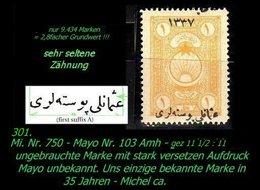 EARLY OTTOMAN SPECIALIZED FOR SPECIALIST, SEE...Mi. Nr. 750 - Mayo 103 Amh - Auflagenanteil ?? Stück -RRR- - 1920-21 Anatolie