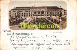 CPA 67 LITHO GRUSS AUS STRASSBURG BAHNHOF STRASBOURG GARE ( PLIS !!! ) - Strasbourg