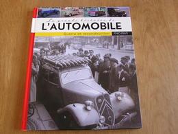 LA GRANDE HISTOIRE DE L'AUTOMOBILE 1940 1949 Guerre Et Reconstruction Auto VW Jeep Citroën Peugeot Ford Berliet Porsche - Auto