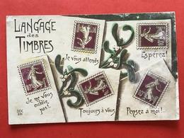1916 - LANGAGE DES TIMBRES - Je Vous Attends - Je Ne Vous Oublie Pas....etc - Timbres (représentations)