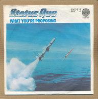 "7"" Single, Status Quo, What You're Proposing - Rock"