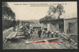 08 AVAUX LE CHATEAU - Le Pont Du C. B . R . ( Construction Du Pont Vicinal ) -  RARE - France