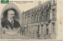 D55 - BAR LE DUC - M. RAYMOND POINCARE PRESIDENT DE LA REPUBLIQUE FRANCAISE 17.01.1913 -SA MAISON NATALE - Bar Le Duc
