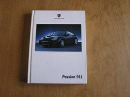 PORSCHE Passion 911 Catalogue Concessionnaire Agence Automobile Allemagne Voiture Car Cars Auto - Auto