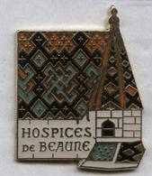 Pin's Hospices De Beaune Bourgogne Vin (signé Corner) - Villes