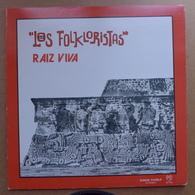 LP/ Los Folkloristas - Raiz Viva /  Année 1978 Pressage Mexique - World Music