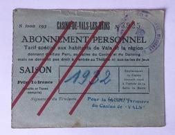 Casino De Vals-Les Bains 07 Ardéche 1932 Carte Abonnement - Tickets - Vouchers