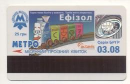 UKRAINE Kyiv Metro Subway Civil TICKET Plastic March 2008 Medicine Medicament - Subway