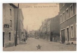 AUBEL  Rue De La Station 1914-1915 - Aubel
