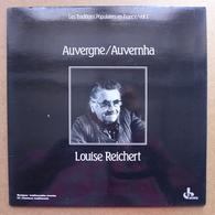 LP/ Louise Reichert - Auvergne . Auvernha / 1983 - Ocora - Pressage France - World Music