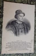 Cpa Portrait Louis XI Fils De Charles VII - Pintura & Cuadros