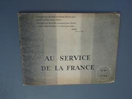 Au Service De La France 1940-1944 - 1939-45