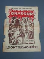 Feuillet Double Page Les Crimes Des Barbares Nazis ORADOUR Ils Ont Tués Mon Père. Paroles De Léon DELPLANQUE - 1939-45
