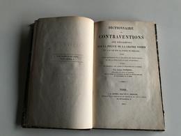 Dictionnaire Des CONTRAVENTIONS Aux Reglements Sur La POLICE De La Grande Voiries Et Loi Police De Roulage - 1861 - Police