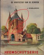 Turnhout Boekje De Hoofstad Van  De Kempen Informatie Molen Heemschutserie - Turnhout