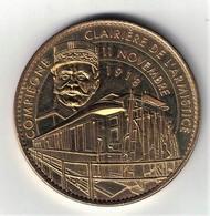Medaille Arthus Bertrand 60.Compiègne - Clairière De L'Armistice - Foch 2008 Neuve - Arthus Bertrand