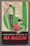 Aménagements Intérieurs De Ma Maison Par R.Gazel De 1955 - Bricolage / Tecnica