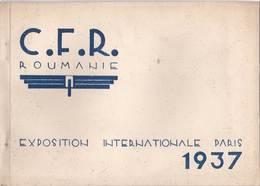 Les Chemins De Fer De L'Etat Roumain (CFR) à L'Exposition Internationale De Paris 1937  Livret De 20 Pages - Culture