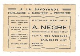 """""""À LA SAVOYARDE"""", 117bis Rue Ordener à Paris 18ème / Maison A. NÈGRE ( Horlogerie, Bijouterie, Optique Médicale, OR ) - Cartoncini Da Visita"""