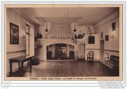 13) Arles - Hôtel  Jule Cèsar -  La  Salle à  Manger  Provençale - Arles
