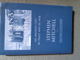 Stephen Mitchell, Cremna In Pisidia, An Ancient City In Peace And War - Geschiedenis