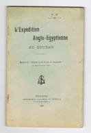 L'expédition Anglo-Egyptienne Au Soudan En 1896 - Edité En 1899, Livre De 66 Pages Avec Carte (fr73) - History