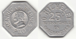 Monnaie De Nécessité - 25 Ct Remboursable En Marchandises O. Michelet - Henric Lou Biarnes - Pau - France