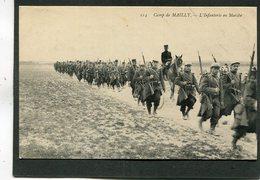 CPA - Camp De MAILLY - L'Infanterie En Marche, Très Animé - Manoeuvres