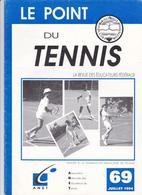 """REVUE """"LE POINT DU TENNIS """"  69 - Tennis"""
