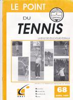 """REVUE """"LE POINT DU TENNIS """"  68 - Autres"""