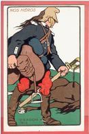 NOS HEROS UNIFORME DRAGON 1915 CARTE EN TRES BON ETAT WWI GUERRE 1914 1918 - Guerre 1914-18