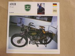 ADLER 370 Cm3  Allemagne 1903  Moto Fiche Descriptive Motocyclette Motos Motorcycle Motocyclette - Picture Cards
