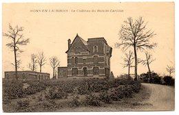 CHATEAU = 02 MONS En LAONNOIS = CPA  écrite =  CHATEAU Du BOIS De CARILLON - Autres Communes