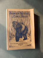 Animaux Protégés Au Congo Belge - Livres, BD, Revues