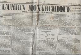 L' UNION MONARCHIQUE - Journal Entier ( 4 Pages ) Du 16 Novembre 1847 - 1800 - 1849