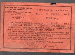 Paris INSTITUT GEOGRAPHIQUE  :ordre De Mission 1948  (PPP17930) - Old Paper