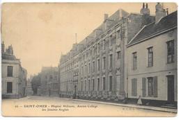 Cpa...Saint-Omer...hopital Militaire...ancien Collège Des Jésuites Anglais...1905... - Saint Omer
