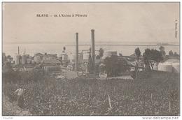 N21-33) BLAYE (GIRONDE)  L' USINE A PETROLE  - (2 SCANS) - Blaye