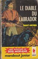 LE DIABLE DU LABRADOR (BOB MORANE) De HENRI VENRES - EDITIONS MARABOUT  - Type 04 - 1962 - Auteurs Belges