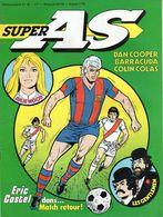 Super AS Hebdomadaire N°32 Eric Castel -  Semaine Du 18 Au 24 Septembre 1979 - - Super As