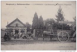 41)  SAUGIRARD PAR SELLES SUR CHER  - A. ROBINSON - CAFE RESTAURANT - NERAULT PROPRIETAIRE - (TRES ANIMEE -  2 SCANS) - France