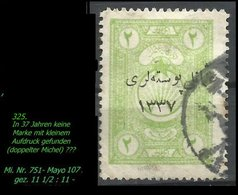 EARLY OTTOMAN SPECIALIZED FOR SPECIALIST, SEE...Mi. Nr. 751 - Mayo 107 - Gez. 11 1/2 : 11 - 1920-21 Anatolie