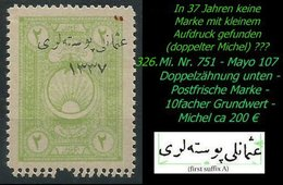 EARLY OTTOMAN SPECIALIZED FOR SPECIALIST, SEE...Mi. Nr. 751 - Mayo 107 - Doppelte Zähnung - Gez. 11 1/2 : 11 -RR- - 1920-21 Anatolie