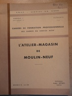 Cahier Formation Cadre Atelier Magasin De Moulin Neuf 1959 SNCF Train Cheminot Chemin De Fer - Railway & Tramway
