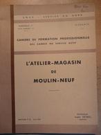 Cahier Formation Cadre Atelier Magasin De Moulin Neuf 1959 SNCF Train Cheminot Chemin De Fer - Chemin De Fer & Tramway
