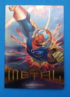 CANNONBALL CARD METAL 1995 - Marvel