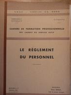 Cahier Formation Cadre Le Réglement Du Personnel 1964 SNCF Train Cheminot Chemin De Fer - Chemin De Fer & Tramway